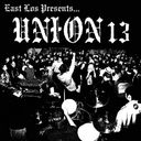 East Los Presents Union 13