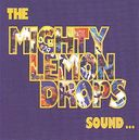 The Mighty Lemon Drops Sound