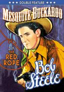 Bob Steele Double Feature: Mesquite Buckaroo