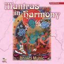 Bhakti Music: Mantras in Harmony