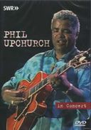 Phil Upchurch - In Concert