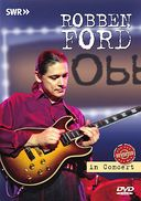 Robben Ford - In Concert Revisited