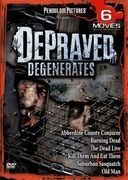 Depraved Degenerates 6-Film Collection: Abberdine
