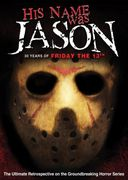 His Name was Jason (Edition)