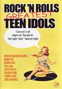 Rock 'N Rolls Greatest Teen Idols
