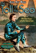 The Toll of the Sea (1922) / Shifting Sand (1918)