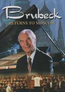 Dave Brubeck - Brubeck Returns to Moscow