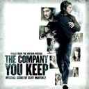 The Company You Keep [Original Motion Picture