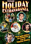 Vintage Holiday Extravaganza: Rare Short Subjects