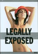 Legally Exposed (Unrated)
