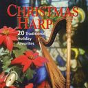 Christmas Harp: 20 Traditional Holiday Favorites