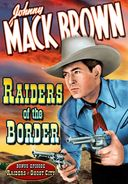 Raiders of the Border