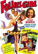 Follies Girl (1943) / Career Girl (1944)