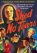 Shed No Tears