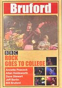 Bruford - Rock Goes To College (Live at Oxford