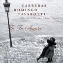 Carreras, Domingo, Pavarotti - Puccini's Greatest