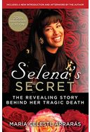 Selena's Secret: The Revealing Story Behind Her