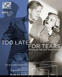 Too Late for Tears (Blu-ray + DVD)