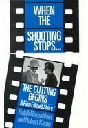 When the Shooting Stops, the Cutting Begins: A