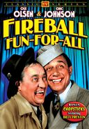 Ole Olsen & Chic Johnson - Fireball Fun-For-All