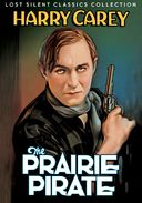 The Prairie Pirate (Silent)