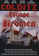 Colditz: Escape of the Birdmen