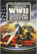 WWII - Combat Zone: The World Goes to War,