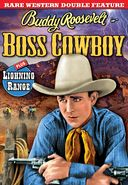 Buddy Roosevelt Double Feature: Boss Cowboy /