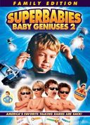 Superbabies: Baby Geniuses 2 (Family Edition)