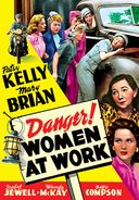 Danger! Women at Work