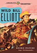 Wild Bill Elliott Double Feature (Fargo / The