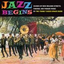 Jazz Begins - Sounds of New Orleans Streets: