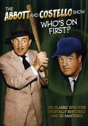 The Abbott & Costello Show - Who's on First? 6-Episode Collection