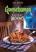 Goosebumps - Go Eat Worms