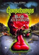 Goosebumps - Blob That Ate Everyone