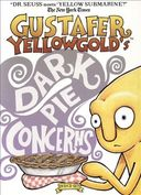 Gustafer Yellowgold's Dark Pie Concerns (DVD + CD)