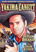 Yakima Canutt Double Feature: The Outlaw Breaker