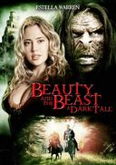 Beauty and the Beast: A Dark Tale