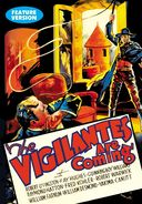 The Vigilantes are Coming (Feature-Length Version)