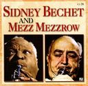 Sidney Bechet with Mezz Mezzrow