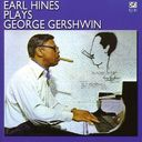 Earl Hines Plays George Gershwin [9 Tracks]