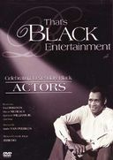 That's Black Entertainment - Actors