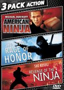 3 Pack Action: American Ninja / Rage of Honor /