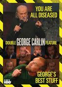 You Are All Diseased / George's Best Stuff