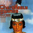 Cherokeely Swings [ORIGINAL RECORDINGS REMASTERED]