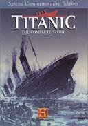 History Channel: Titanic - The Complete Story