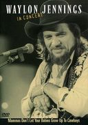 Waylon Jennings: Mammas Don't Let Your Babies
