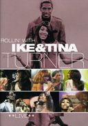 Ike Turner & Tina Turner - Rollin' With Ike And