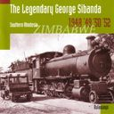 The Legendary George Sibanda: Southern Rhodesia