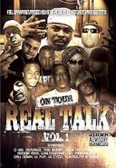 On Tour: Real Talk, Volume 1